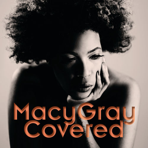 Play & Download Covered by Macy Gray | Napster