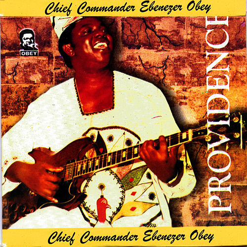 Play & Download Providence by Ebenezer Obey | Napster