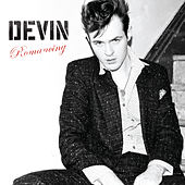 Play & Download Romancing by Devin | Napster