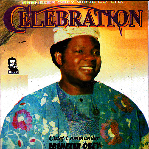 Celebration by Ebenezer Obey