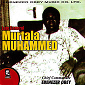 Play & Download Murtala Mohammed by Ebenezer Obey | Napster
