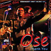 Play & Download Ose (Thank You) by Ebenezer Obey | Napster