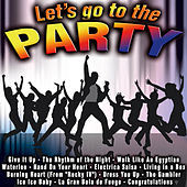 Let's Go to the Party by Various Artists