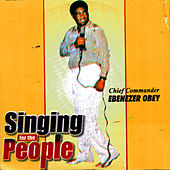 Singing For The People by Ebenezer Obey
