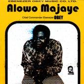 Alowo Majaye by Ebenezer Obey