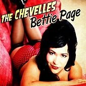 Play & Download Bettie Page - Single by The Chevelles | Napster