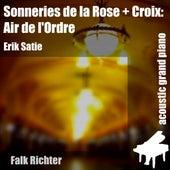Sonneries De la Rose + Croix: Air De L'ordre (feat. Falk Richter) - Single by Erik Satie