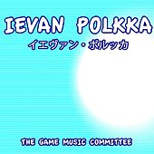 Ievan Polkka (Mikus Dance) by The Game Music Committee