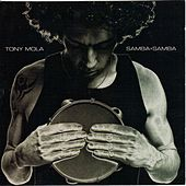 Play & Download Samba+Samba by Tony Mola | Napster