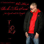 Play & Download Rock This Show (feat. Signal & Kc Lampke) by Obie Kayo | Napster