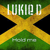 Play & Download Hold Me by Lukie D | Napster