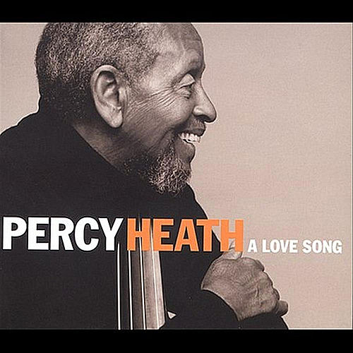 Play & Download A Love Song by Percy Heath | Napster