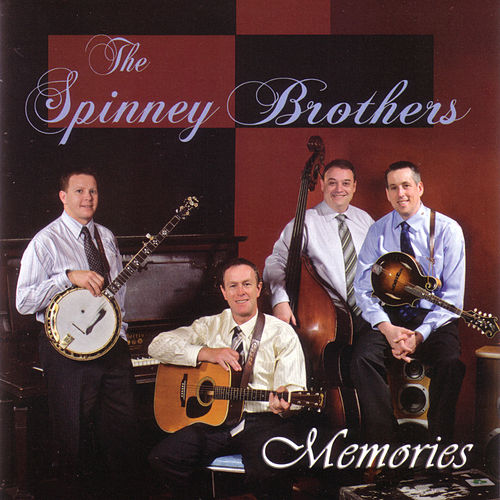 Play & Download Memories by The Spinney Brothers | Napster