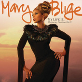 My Life II...The Journey Continues (Act 1) by Mary J. Blige