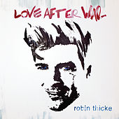 Love After War von Robin Thicke