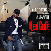 Fly Together von Red Cafe