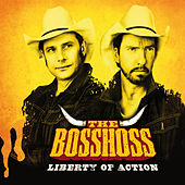 Liberty Of Action von The Bosshoss