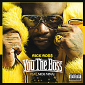 You The Boss von Rick Ross