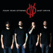 Just Drive von Four Year Strong