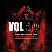 Live From Beyond Hell / Above Heaven von Volbeat