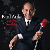Songs Of December by Paul Anka