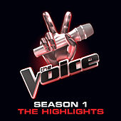 The Voice:  Season 1 Highlights von Various Artists