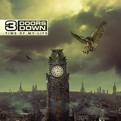 Time Of My Life von 3 Doors Down