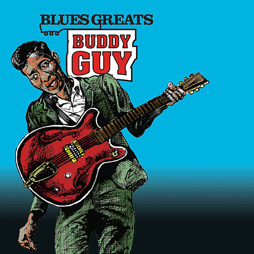 Blues Greats: Buddy Guy von Buddy Guy