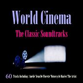 Play & Download World Cinema - The Classic Soundtracks by Various Artists | Napster