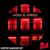 Erotic Dancer EP by Wool