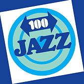 100 Jazz by Various Artists