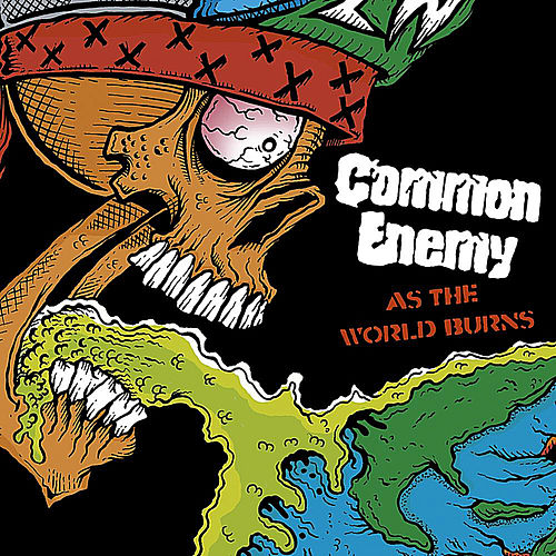 Play & Download As the World Burns by Common Enemy | Napster