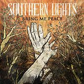Play & Download Bring Me Peace by Southern Lights  | Napster