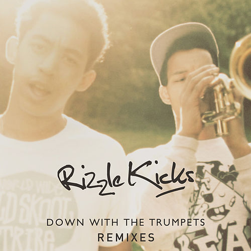 Down With The Trumpets von Rizzle Kicks