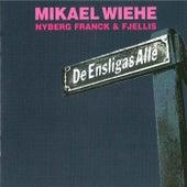 De ensligas allé by Mikael Wiehe
