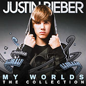 My Worlds - The Collection by Justin Bieber