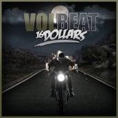 16 Dollars von Volbeat