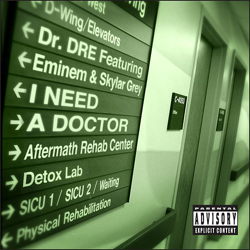 I Need A Doctor von Dr. Dre