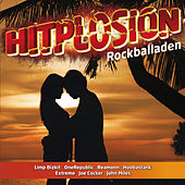 Hitplosion - Rockballaden von Various Artists