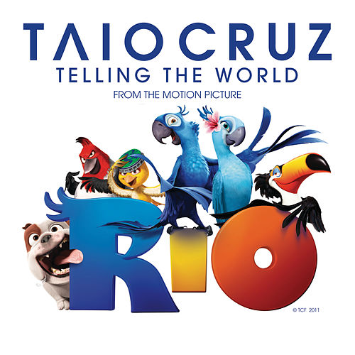Telling The World von Taio Cruz