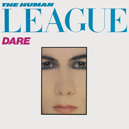 Play & Download Dare/Fascination! by The Human League | Napster