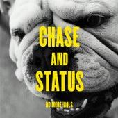 No More Idols von Chase & Status