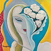 Layla And Other Assorted Love Songs di Derek and the Dominos
