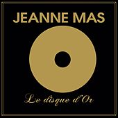 Le disque d'or by Jeanne Mas