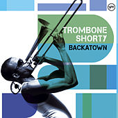 Backatown von Trombone Shorty
