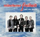 Seit der Nacht von Münchener Freiheit