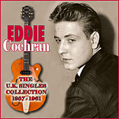 Play & Download The UK Singles Collection 1957-1961 by Eddie Cochran | Napster