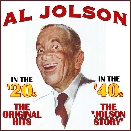 Play & Download In The '20s, In The '40s by Al Jolson | Napster