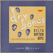 Play & Download Dry Bones: Rarity Music Pop, Vol. 200 by Delta Rhythm Boys | Napster