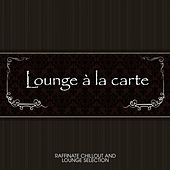 Lounge à la carte by Various Artists